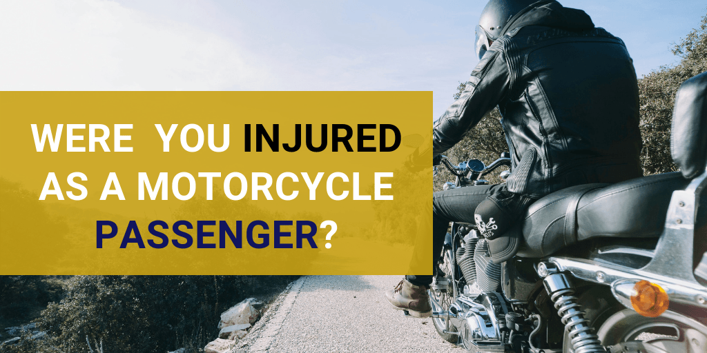 injured as a motorcycle passenger