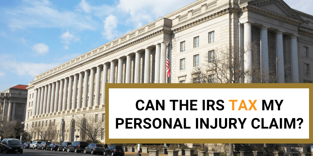 can the irs tax my injury claim